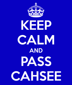 keep-calm-and-pass-cahsee-2.png